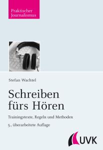 Stefan Wachtel: Schreiben fürs Hören