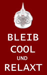 Anglizismen: Bleib cool und relaxt (Keep calm and carry on)