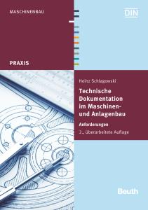 Querbeet durch die Technische Dokumentation im Maschinen- und Anlagenbau.