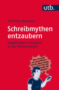Christian Wymann [2016]: Schreibmythen entzaubern