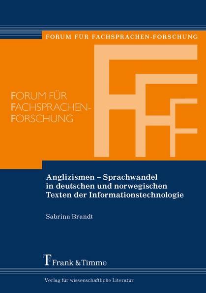 """Buchcover Sabrina Brandt: Anglizismen – Sprachwandel in deutschen und norwegischen Texten der Informationstechnologie"""""""