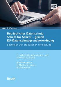 Cover zum Buch: Betrieblicher Datenschutz Schritt für Schritt - gemäß EU-Datenschutz-Grundverordnung,Beuth-Verlag