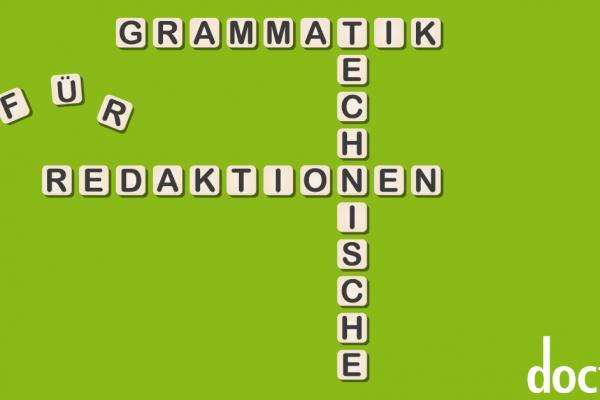 Grammatik für Technische Redaktionen, Vortrag Markus Nickl