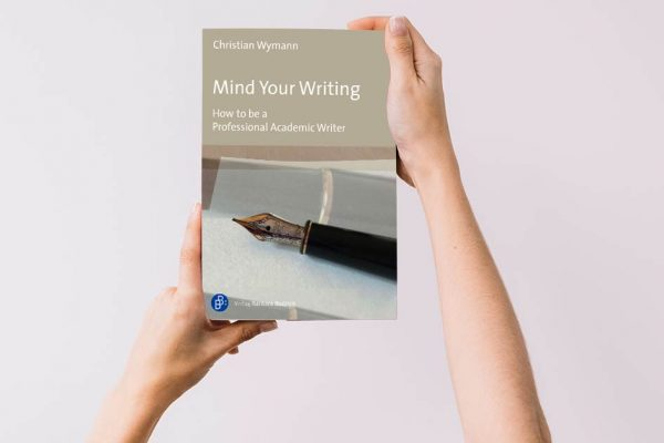 Cover Christian Wymann, Mind Your Writing