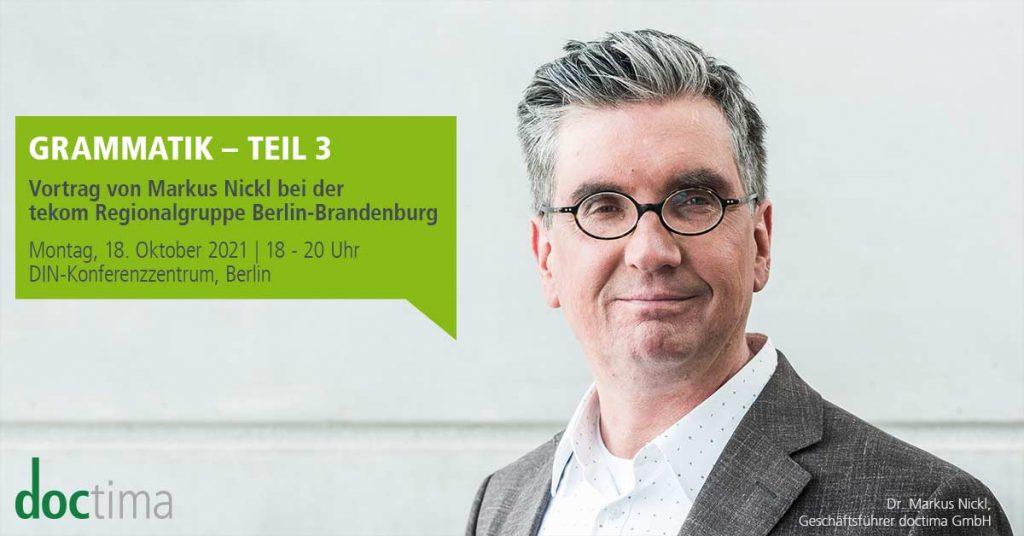 Vortrag Markus Nickl Grammatik, tekom Regionalgruppe Berlin-Brandenburg